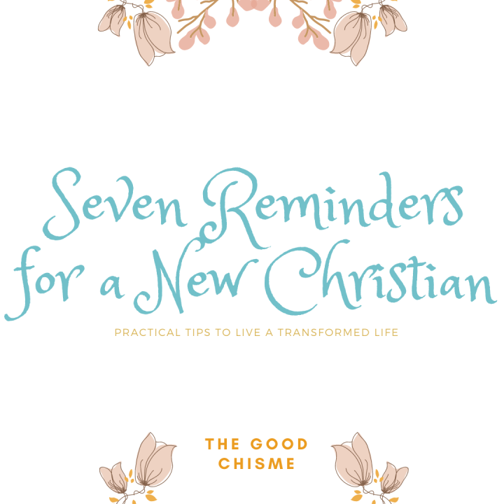 7 Reminders for a New Christian
