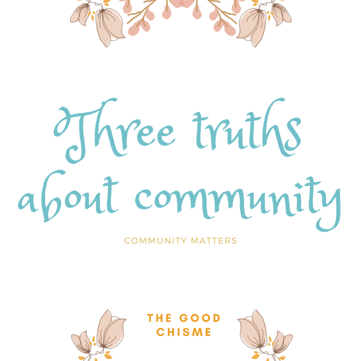 3 Truths about Community